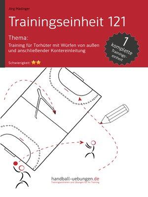 cover image of Training für Torhüter mit Würfen von außen und anschließender Kontereinleitung (TE 121)