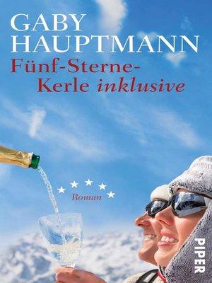 cover image of Fünf-Sterne-Kerle inklusive