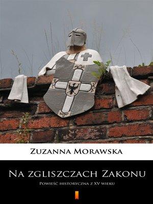 cover image of Na zgliszczach Zakonu
