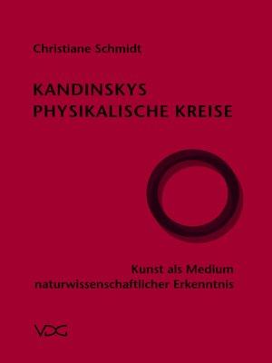cover image of Kandinskys Physikalische Kreise