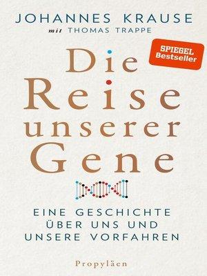 cover image of Die Reise unserer Gene
