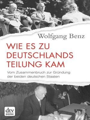 cover image of Wie es zu Deutschlands Teilung kam