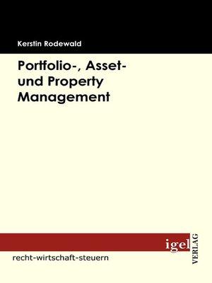 cover image of Portfolio-, Asset- und Property Management