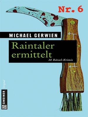 cover image of Raintaler ermittelt