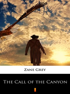 cover image of The Call of the Canyon