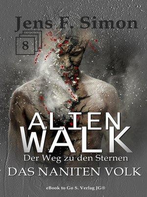 cover image of Das Naniten Volk (ALienWalk 8)