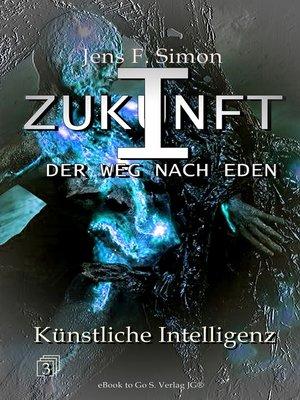 cover image of Künstliche Intelligenz (ZUKUNFT I 3)