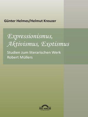 cover image of Expressionismus, Aktivismus, Exotismus