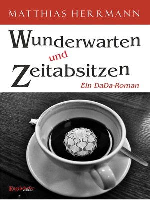 cover image of Wunderwarten und Zeitabsitzen