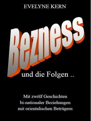 cover image of BEZNESS und die Folgen
