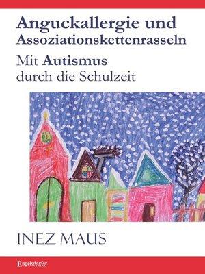 cover image of Anguckallergie und Assoziationskettenrasseln