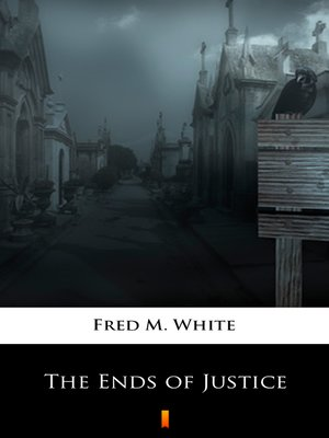 cover image of The Ends of Justice