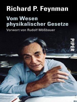 cover image of Vom Wesen physikalischer Gesetze