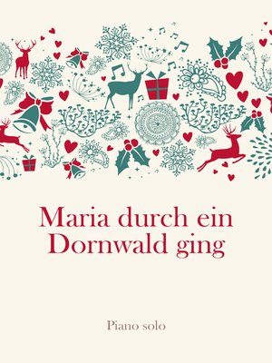 cover image of Maria durch ein Dornwald ging