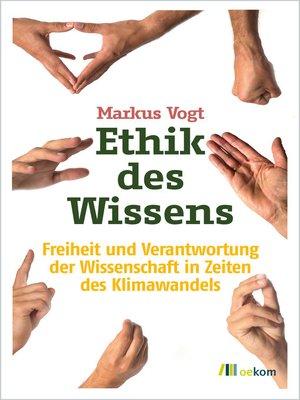 cover image of Ethik des Wissens