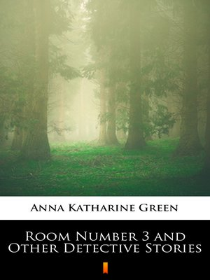 cover image of Room Number 3 and Other Detective Stories