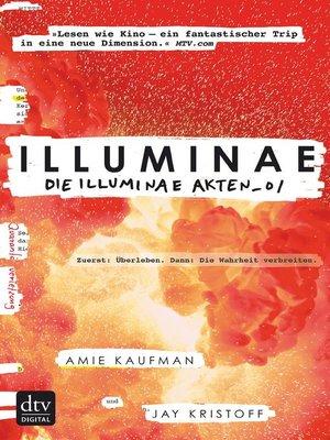 cover image of Illuminae. Die Illuminae-Akten_01