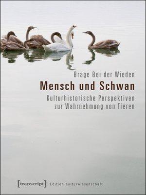 cover image of Mensch und Schwan