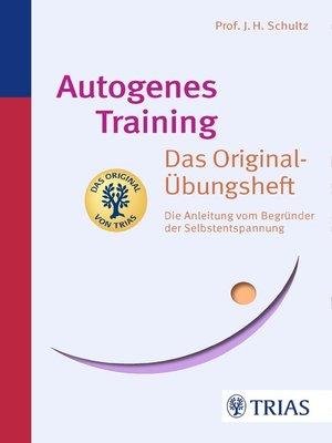 cover image of Autogenes Training Das Original-Übungsheft