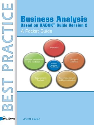 cover image of Business Analysis Based on BABOK® Guide Version 2 – a Pocket Guide