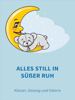 cover image of Alles still in süßer Ruh