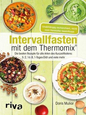 cover image of Intervallfasten mit dem Thermomix®