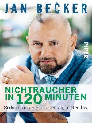 cover image of Nichtraucher in 120 Minuten