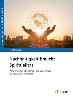 cover image of Nachhaltigkeit braucht Spiritualität