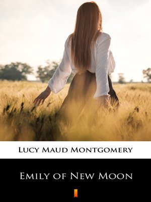 cover image of Emily of New Moon