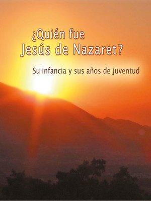 cover image of ¿Quién fue Jesús de Nazaret?