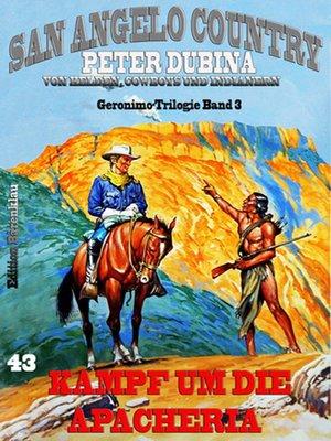 cover image of Kampf um die Apacheria Geronimo-Trilogie Band 3
