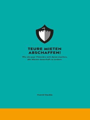 cover image of Teure Mieten abschaffen!