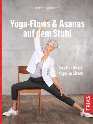 cover image of Yoga--Flows & Asanas auf dem Stuhl
