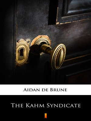 cover image of The Kahm Syndicate