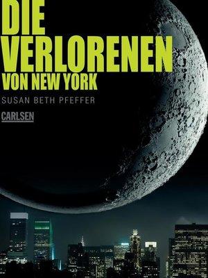 cover image of Die Verlorenen von New York (Die letzten Überlebenden 2)