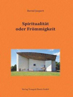 cover image of Spiritualität oder Frömmigkeit