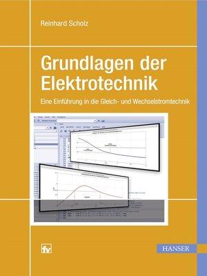 cover image of Grundlagen der Elektrotechnik