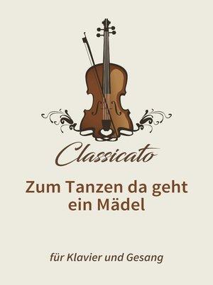 cover image of Zum Tanzen da geht ein Mädel