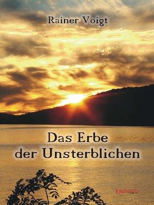 cover image of Das Erbe der Unsterblichen