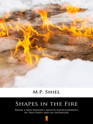 cover image of Shapes in the Fire