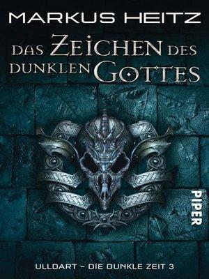 cover image of Das Zeichen des dunklen Gottes
