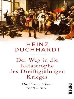 cover image of Der Weg in die Katastrophe des Dreißigjährigen Krieges