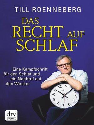 cover image of Das Recht auf Schlaf