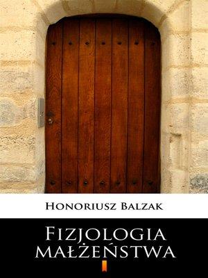 cover image of Fizjologia małżeństwa