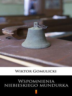 cover image of Wspomnienia niebieskiego mundurka