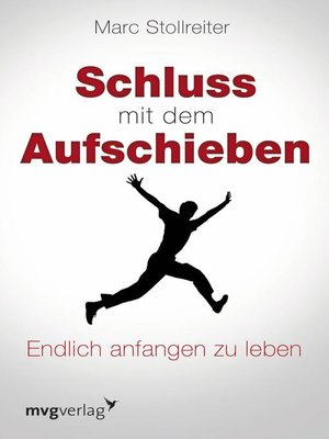 cover image of Schluss mit dem Aufschieben