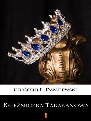 cover image of Księżniczka Tarakanowa