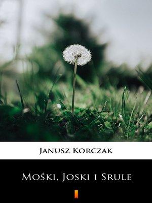 cover image of Mośki, Joski i Srule