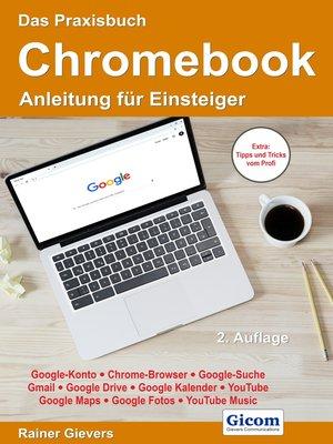 cover image of Das Praxisbuch Chromebook--Anleitung für Einsteiger