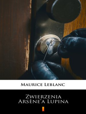 cover image of Zwierzenia Arsène'a Lupina